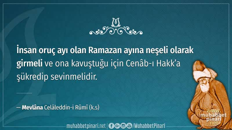 mevlana ramazan sözleri